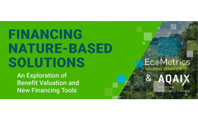 EcoMetrics and Aqaix join forces to offer new financing strategies for Nature Based Solutions